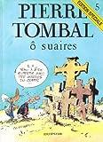 "Afficher ""Pierre Tombal n° 5 Ô suaires"""