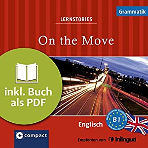 On the Move (Compact Lernstories) Hörbuch