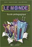 echange, troc Maryse Clary - Géographie Cycle 3 Le monde : Guide pédagogique