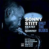 Sextet and Quintet - Only the Blues