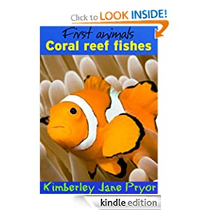 Coral reef fishes (First animals)