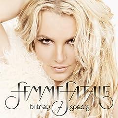 Femme Fatale Deluxe: Britney Spears