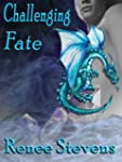 Challenging Fate (English Edition)