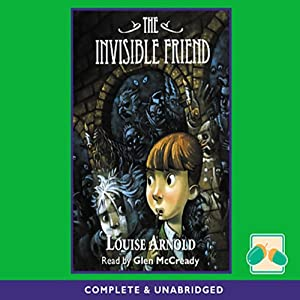 The Invisible Friend | [Louise Arnold]