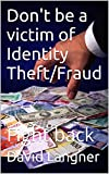 img - for Don't be a victim of Identity Theft/Fraud: Fight back (Life Lessons Book 3) book / textbook / text book