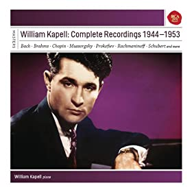 William Kapell: Complete Recordings 1944 - 1953