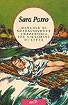 Manuale di sopravvivenza amazzonica p...
