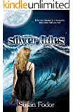 Silver Tides (Silver Tides Series Book 1)