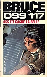 O.S.S. 117 gagne la belle