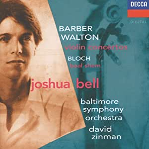 Barber And Walton Violin Concertos; Bloch: Baal Shem
