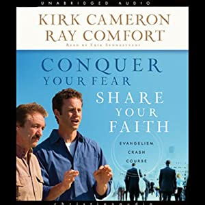 Conquer Your Fear, Share Your Faith Audiobook