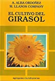 img - for Cultivo del Girasol, El (Spanish Edition) book / textbook / text book