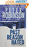 Past Reason Hated: An Inspector Banks Mystery