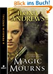 Magic Mourns: A Companion Novella to...