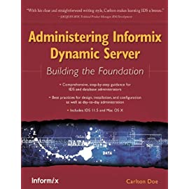 Administering Informix Dynamic Server