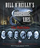 Bill OReillys Legends and Lies: The Patriots