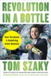 img - for Revolution in a Bottle: How TerraCycle Is Redefining Green Business book / textbook / text book