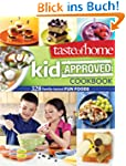 Taste of Home: Kid-Approved Foods: 30...