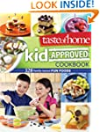 Taste of Home Kid-Approved Cookbook:...