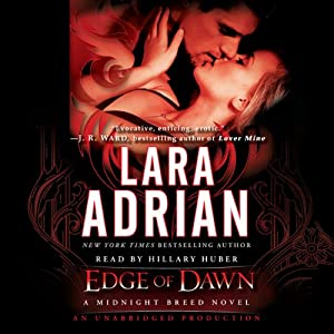 Edge of Dawn: A Midnight Breed Novel, Book 11 | [Lara Adrian]