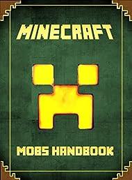 Minecraft (Mobs Handbook)