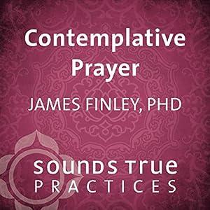 Contemplative Prayer Speech