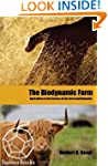 The Biodynamic Farm: Agriculture in t...