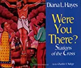 img - for Were You There?: Stations of the Cross book / textbook / text book