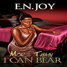 More Than I Can Bear: Always Divas Series, Book 2 Audiobook by E.N. Joy Narrated by Youlanda Burnett