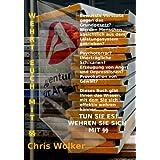 """WEHRT EUCH MIT ��von """"Chris Wolker"""""""