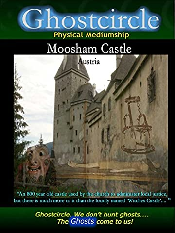 Ghostcircle Physical Mediumship - Moosham Castle,  Austria