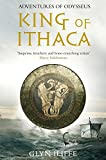 King of Ithaca (The Adventures of Odysseus Book 1)