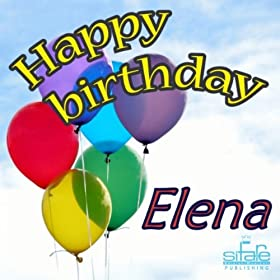 Amazon.com: Happy Birthday to You (Birthday Elena): Michael & Frencis