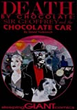 img - for Death By Chocolate: Sir Geoffrey and the Chocolate Car book / textbook / text book