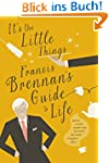 It's The Little Things - Francis Bren...