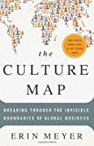 img - for The Culture Map: Breaking Through the Invisible Boundaries of Global Business book / textbook / text book