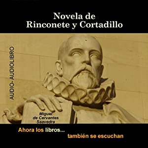 Novela de Rinconete y Cortadillo [The Novel of Rinconete and Cortadillo] | [Miguel de Cervantes]