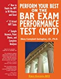 img - for Perform Your Best on the Bar Exam Performance Test (MPT): Train to Finish the MPT in 90 Minutes, Like a Sport(TM) book / textbook / text book
