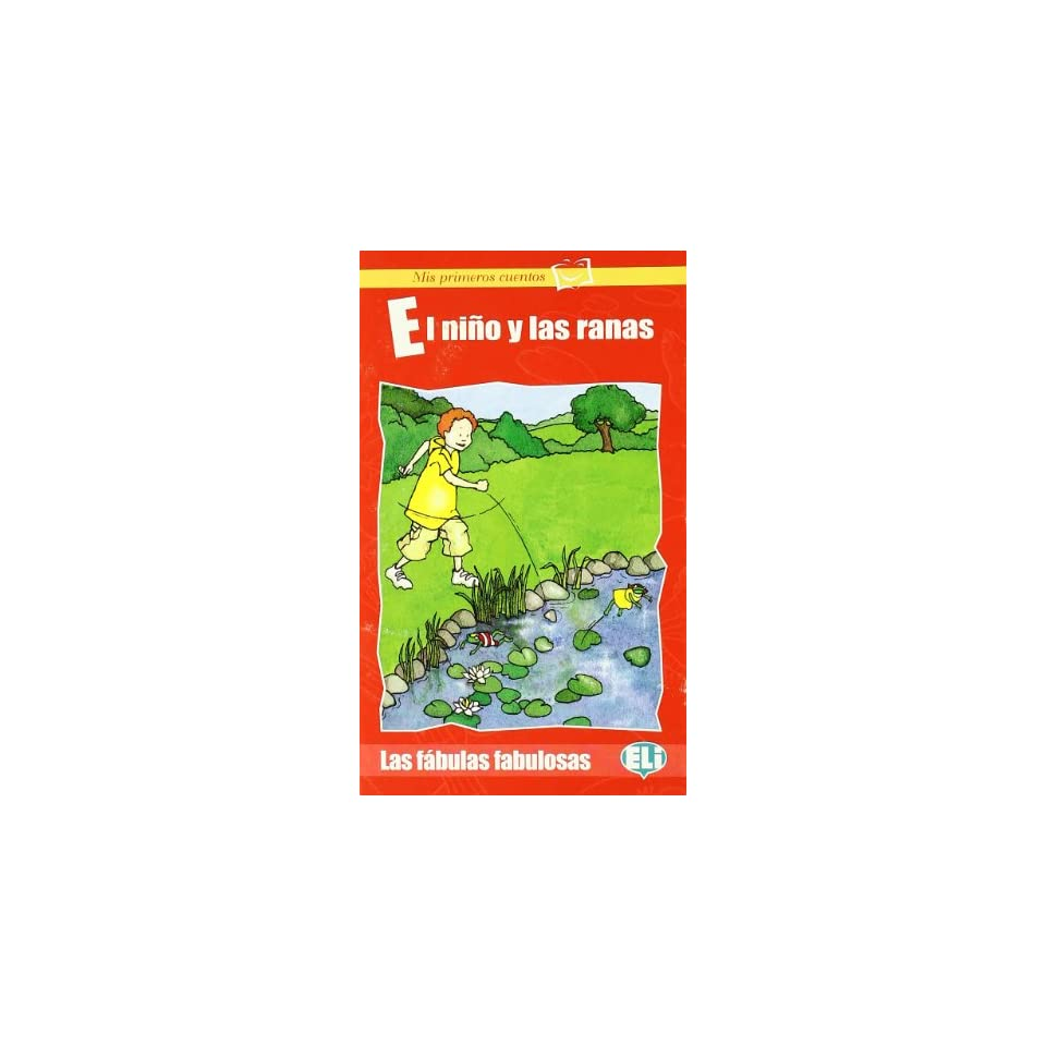 El Nino Y LAS Ranas   Book (Spanish Edition) (9788853608222) Books