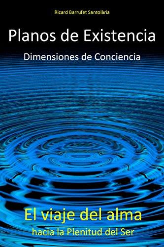 planos-de-existencia-dimensiones-de-conciencia-el-viaje-del-alma-hacia-la-plenitud-del-ser