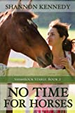 img - for No Time for Horses book / textbook / text book