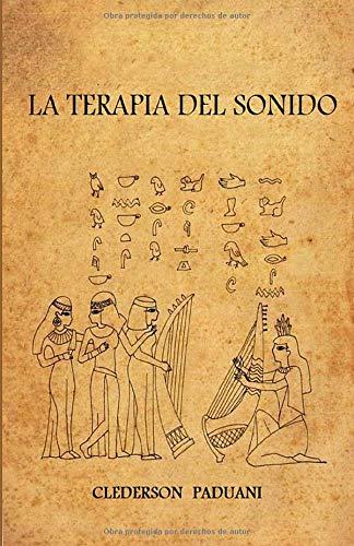 La Terapia del Sonido  [Paduani, Clederson] (Tapa Blanda)