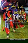 Dancing the Feminine: Gender & Identi...