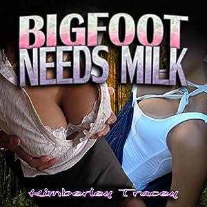 Bigfoot Needs Milk Audiobook