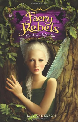 Image of Faery Rebels: Spell Hunter