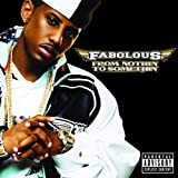 From Nothin' To Somethin'by Fabolous