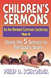 img - for Children's Sermons for the Revised Common Lectionary: Year A: Using the 5 Senses to Tell God's Story book / textbook / text book