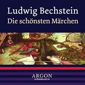 Bechstein - Die schönsten Märchen Hörbuch