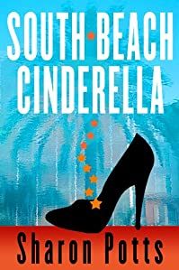 (FREE on 2/19) South Beach Cinderella by Sharon Potts - http://eBooksHabit.com