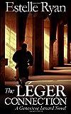 The Léger Connection: A Genevieve Lenard Novel (Volume 7)